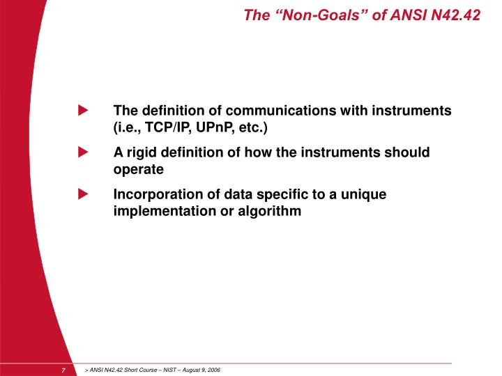 "The ""Non-Goals"" of ANSI N42.42"