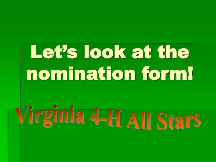 Let's look at the nomination form!