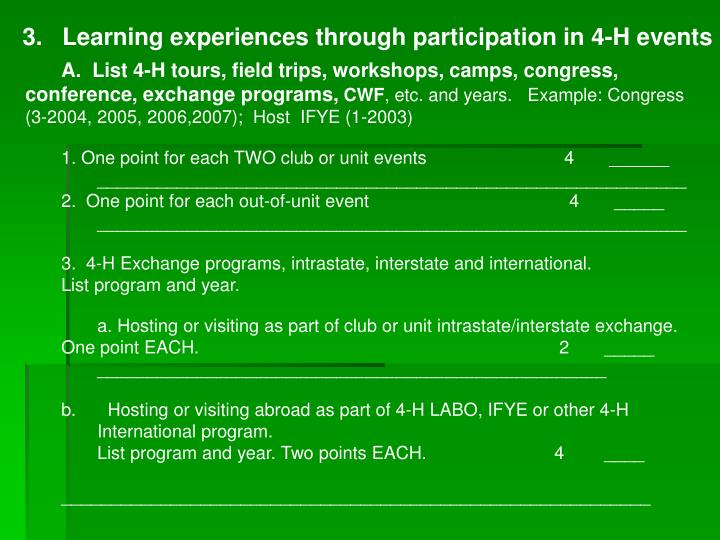 3.   Learning experiences through participation in 4-H events