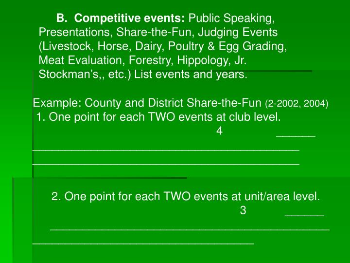 B.  Competitive events: