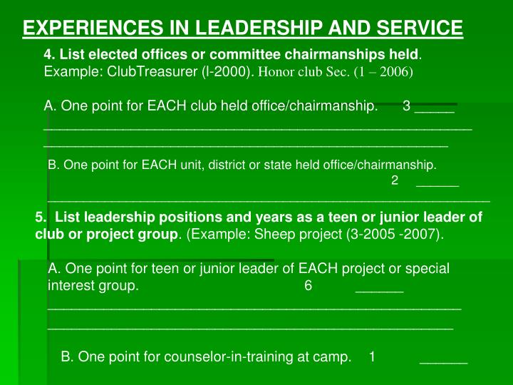 EXPERIENCES IN LEADERSHIP AND SERVICE