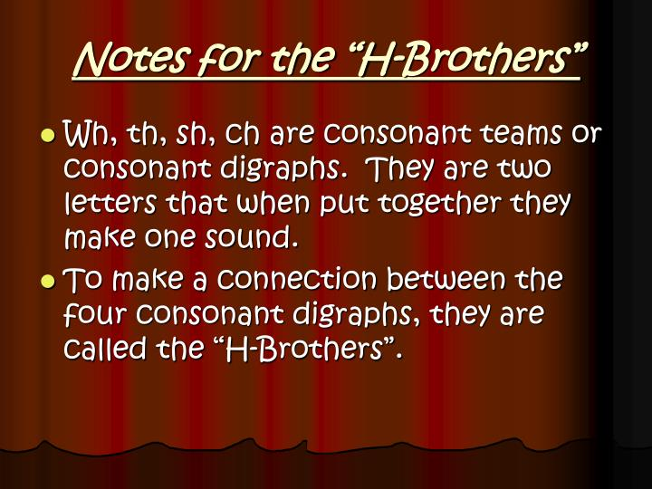 "Notes for the ""H-Brothers"""