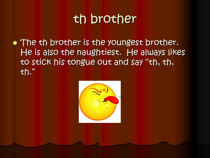 Th brother
