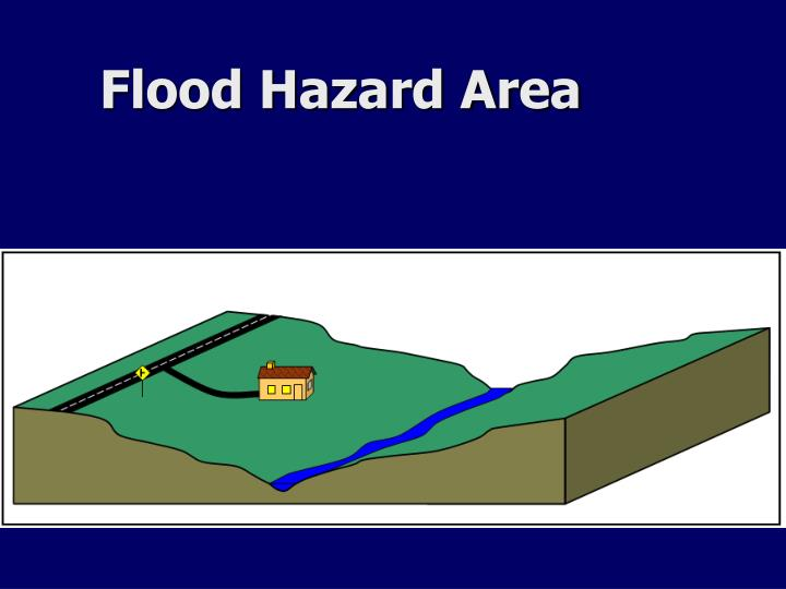 Flood Hazard Area
