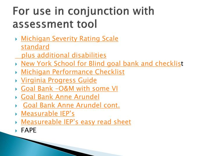 For use in conjunction with assessment tool