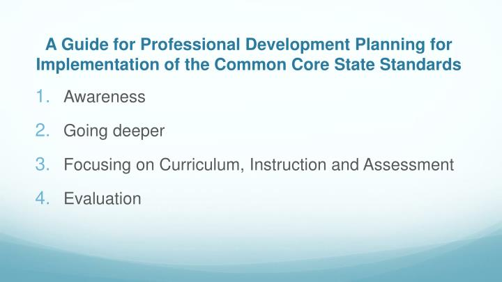 A Guide for Professional Development Planning for Implementation of the Common Core State Standards