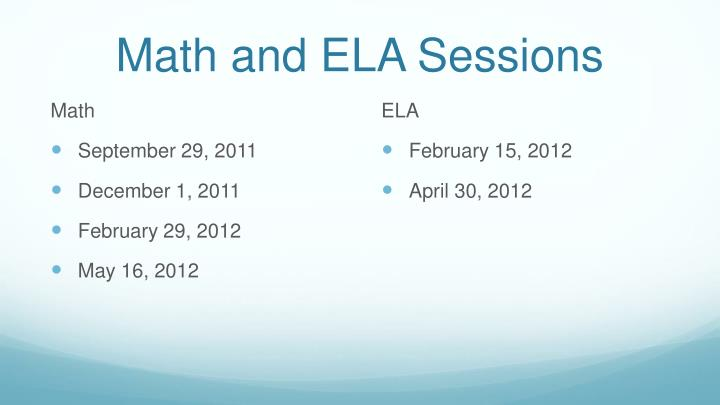 Math and ELA Sessions