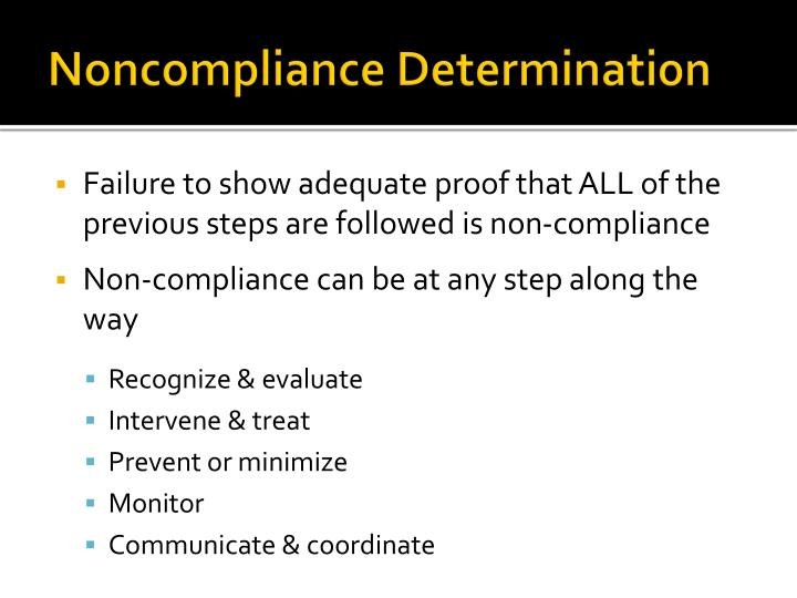 Noncompliance Determination