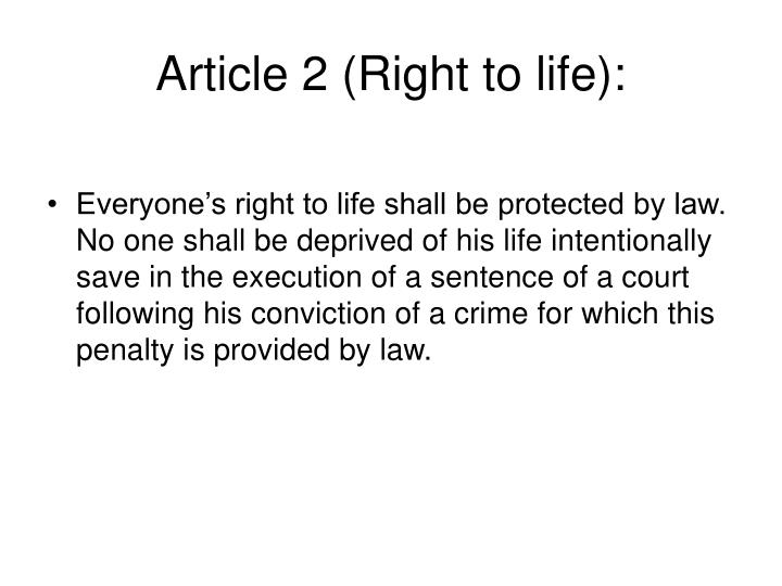 Article 2 (Right to life):