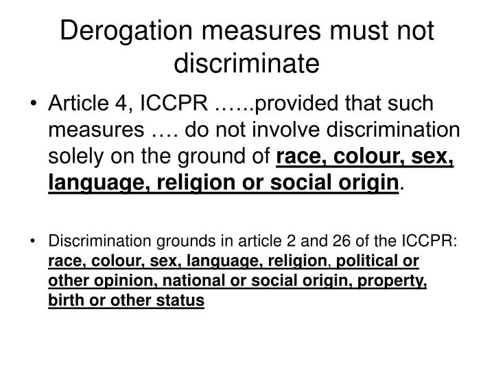 Derogation measures must not discriminate