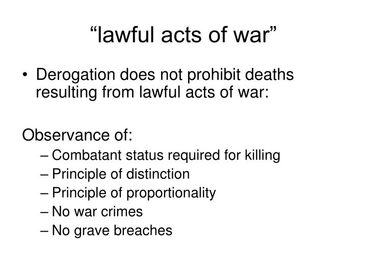 """lawful acts of war"""
