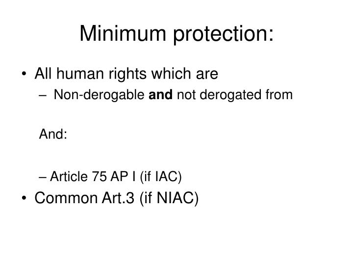Minimum protection: