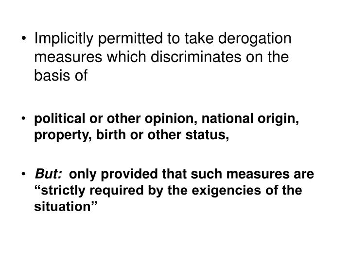 Implicitly permitted to take derogation measures which discriminates on the basis of