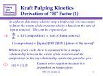 kraft pulping kinetics derivation of h factor 1