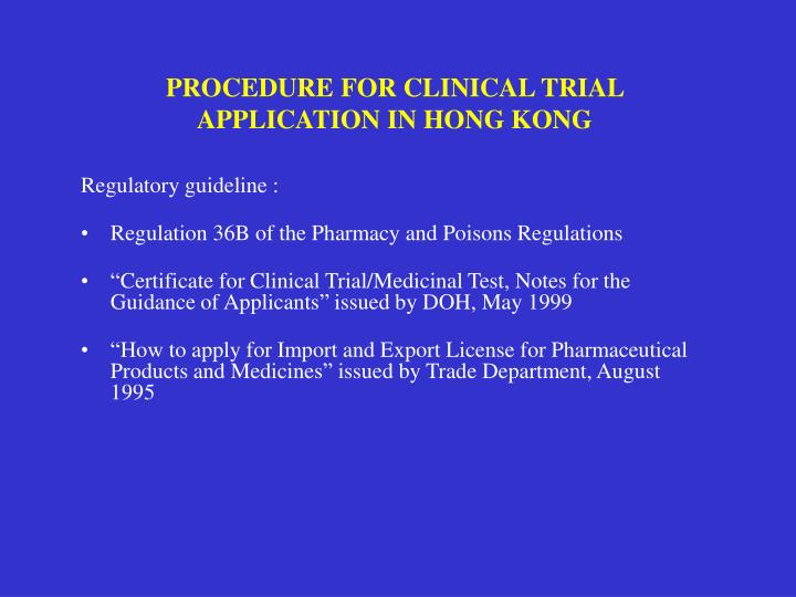 PROCEDURE FOR CLINICAL TRIAL