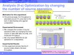 analysis ii a optimization by changing the number of source operators
