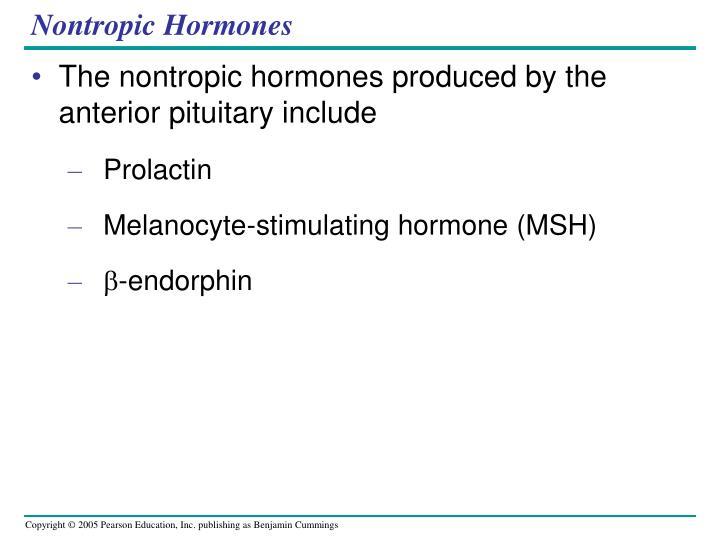 Nontropic Hormones
