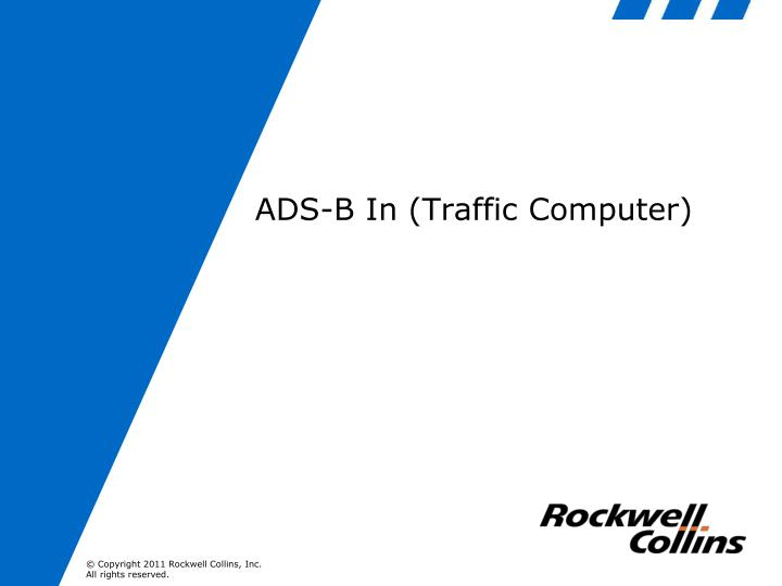 ADS-B In (Traffic Computer)