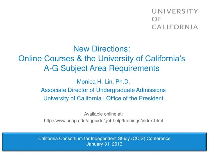 New directions online courses the university of california s a g subject area requirements