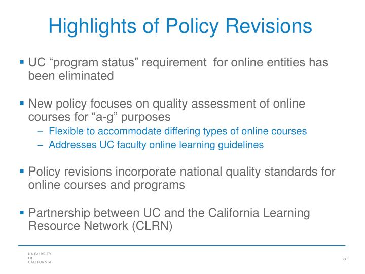 Highlights of Policy Revisions