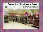 figure 1 9 pay less export more at target