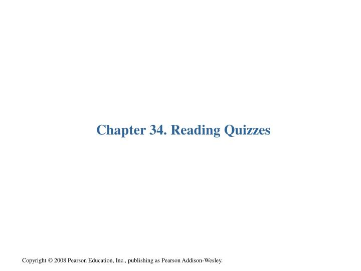 Chapter 34 reading quizzes
