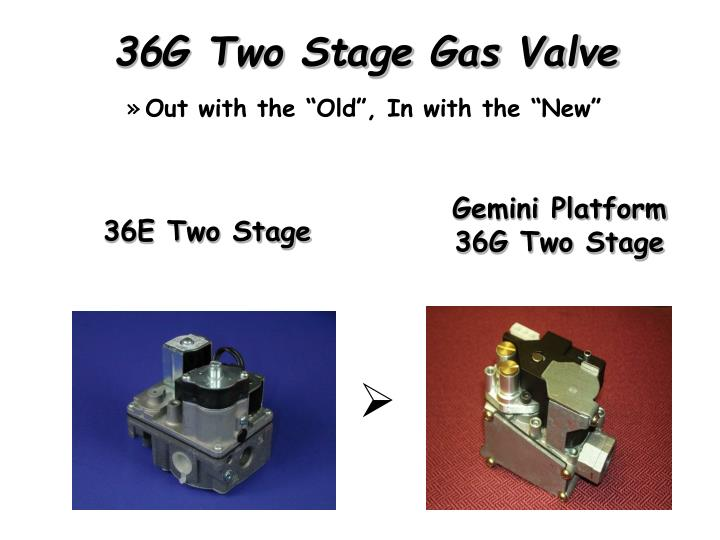 36G Two Stage Gas Valve