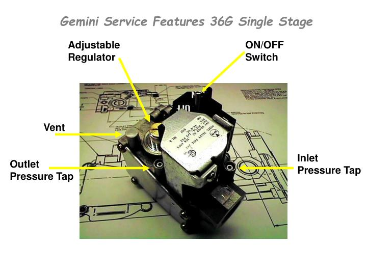 Gemini Service Features 36G Single Stage