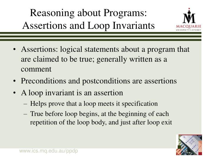 Reasoning about Programs: Assertions and Loop Invariants