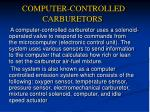 computer controlled carburetors