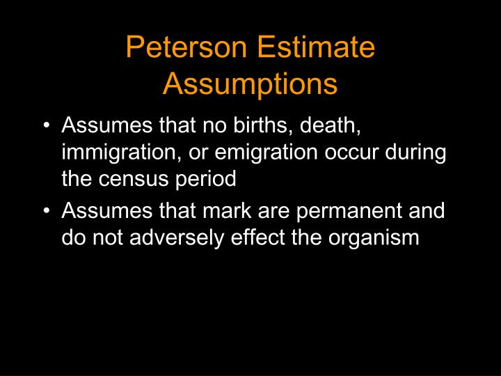 Peterson Estimate Assumptions