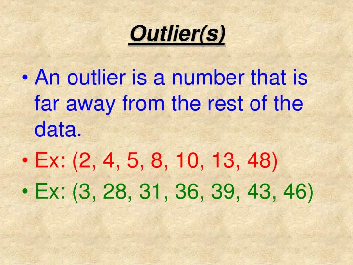 Outlier(s)