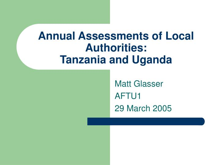 Annual Assessments of Local Authorities: