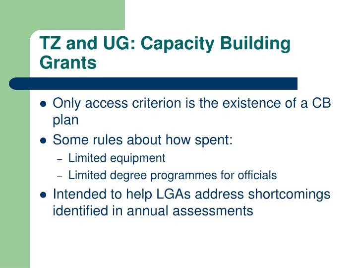 TZ and UG: Capacity Building Grants