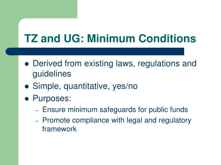 TZ and UG: Minimum Conditions