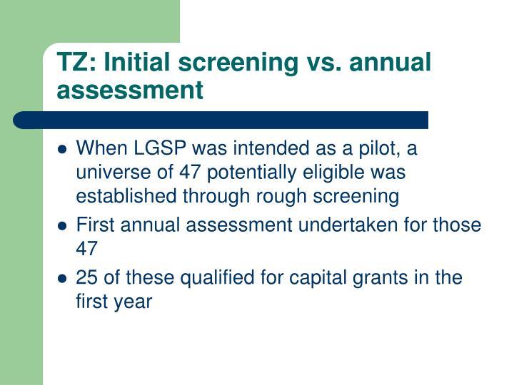 TZ: Initial screening vs. annual assessment