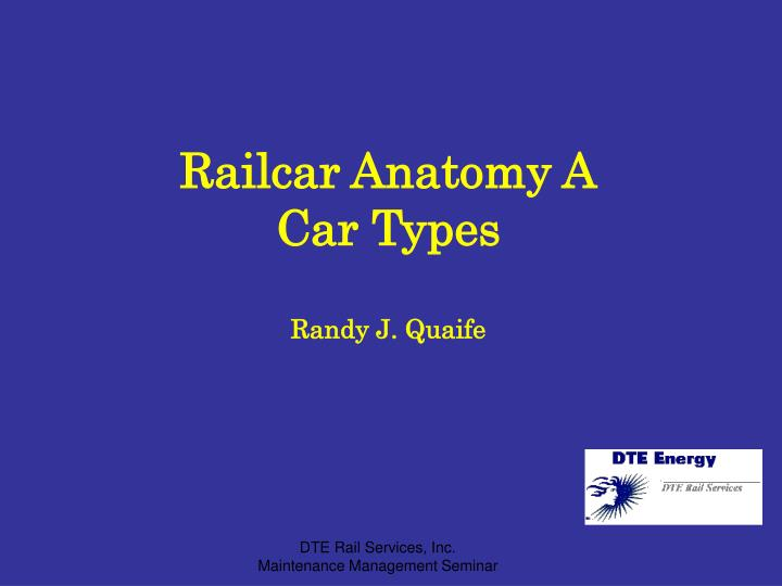 Railcar Anatomy A
