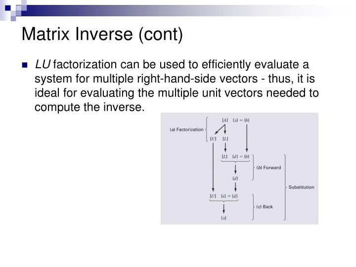 Matrix Inverse (cont)