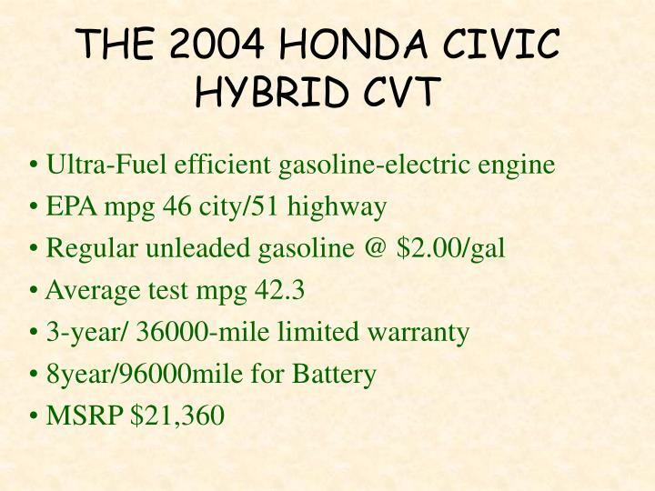 THE 2004 HONDA CIVIC HYBRID CVT