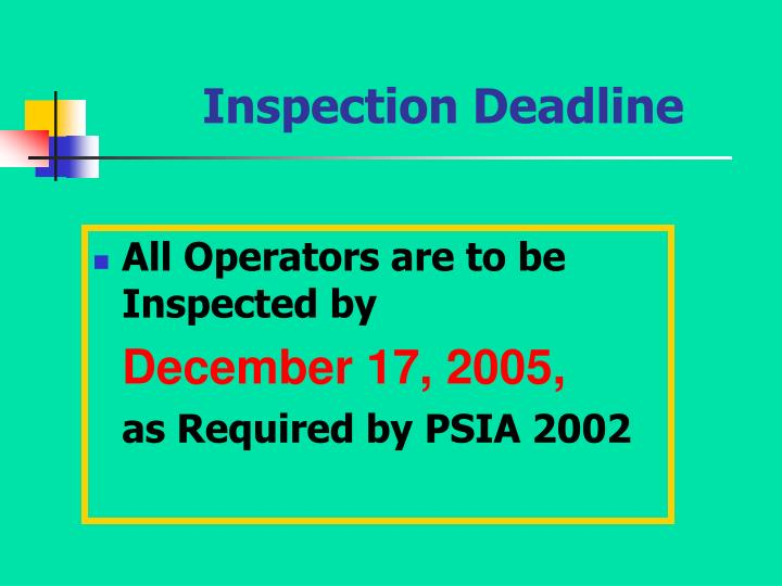 Inspection Deadline