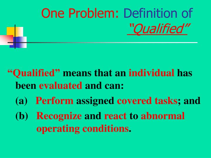 One Problem: