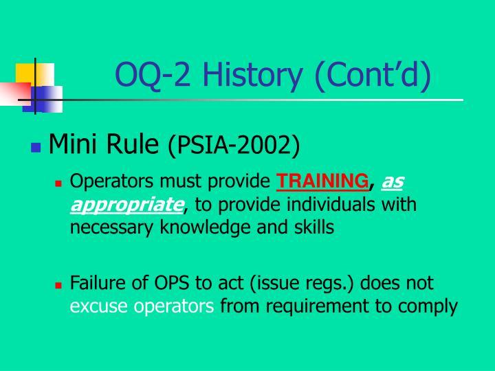OQ-2 History (Cont'd)