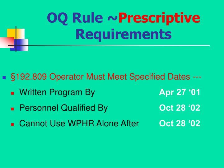 OQ Rule ~