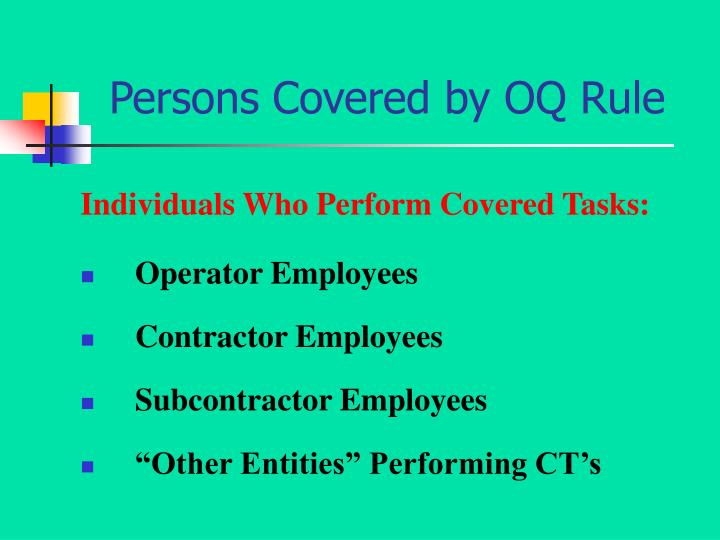 Persons Covered by OQ Rule