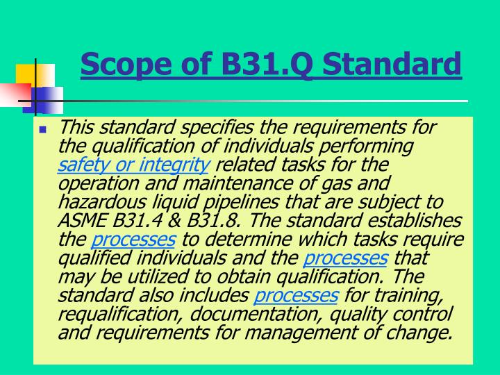 Scope of B31.Q Standard