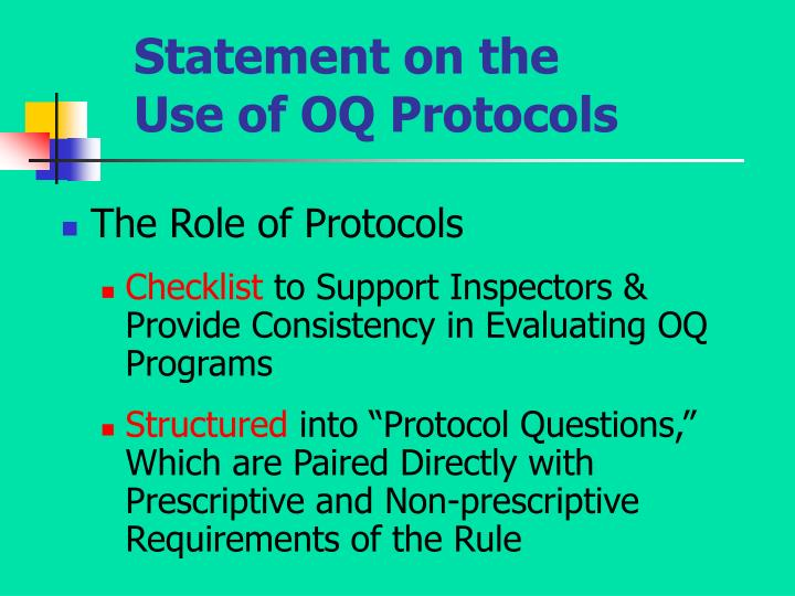 Statement on the Use of OQ Protocols