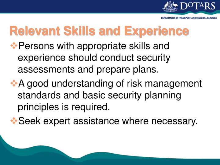 Relevant Skills and Experience