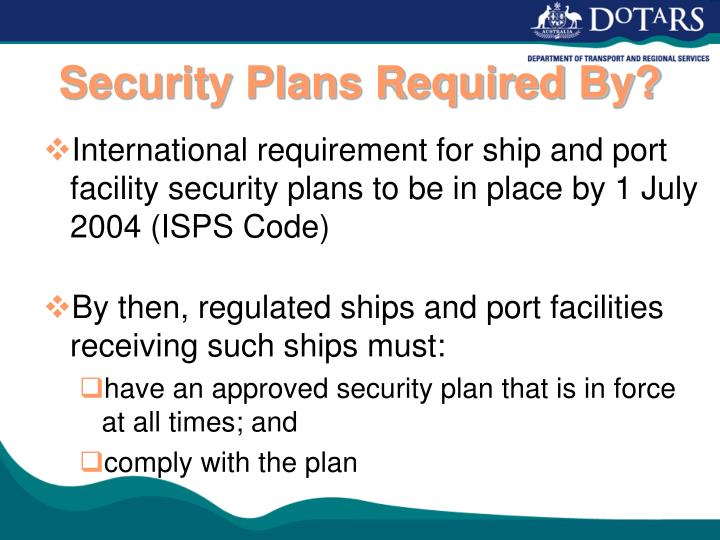 Security Plans Required By?