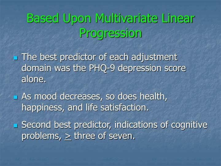 Based Upon Multivariate Linear Progression