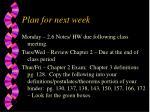 plan for next week